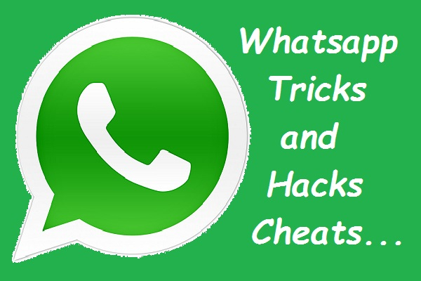 Whatsapp Tricks and Hacks Cheats
