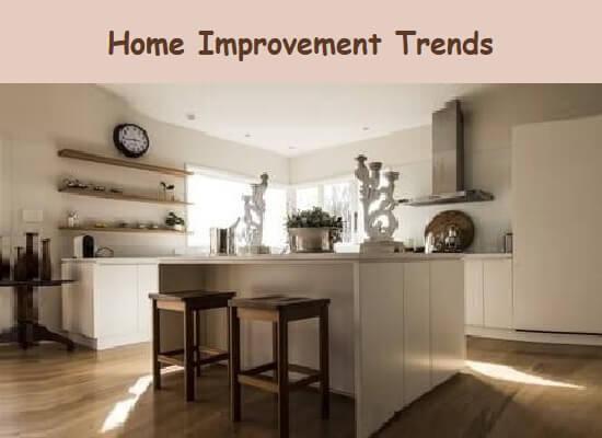 Home Improvement Trends