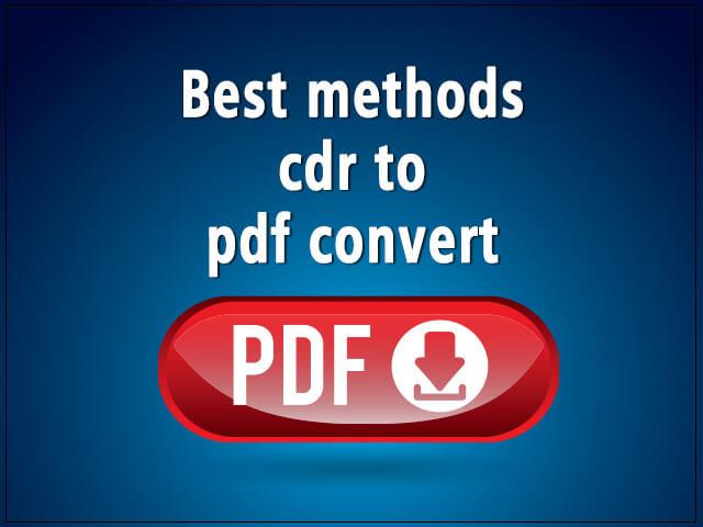 Convert cdr to Pdf