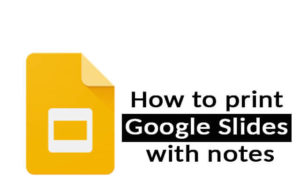 How to print google slides with notes