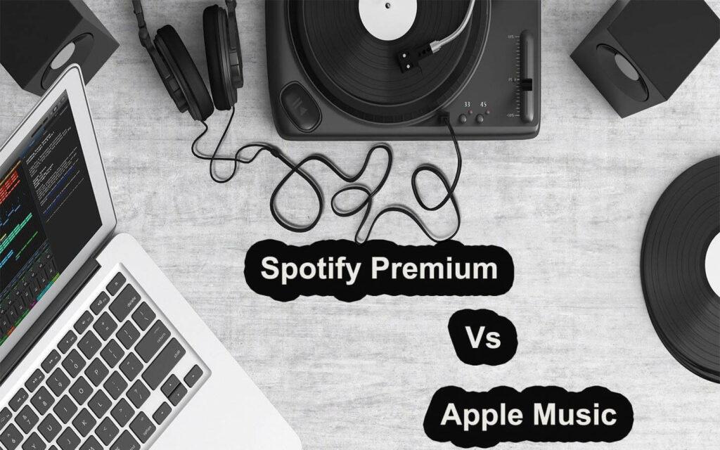 Spotify Premium Vs Apple Music